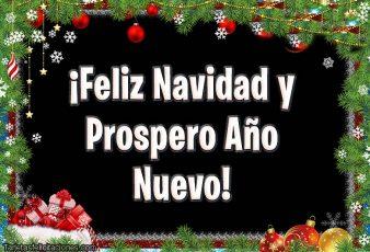 Tarjetas de Feliz Navidad y Prospero Año Nuevo